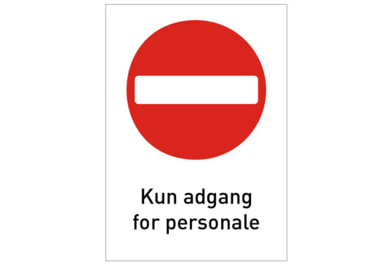 Skilte A4 - kun adgang for personale